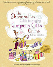 Shopaholic's Guide to Buying Gorgeous Gifts Online, Patricia Davidson
