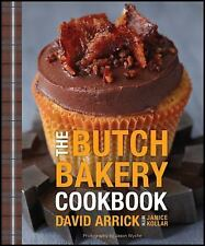 THE BUTCH BAKERY COOKBOOK RECIPES FOR CUPCAKES BACON, RUN ESPRESSO COOKBOOKS