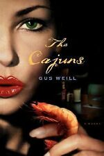 The Cajuns by Gus Weill (2007, Paperback)