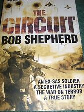 The Circuit: An Ex-SAS Soldier / A Secretive Industry / The War on Terror / A...