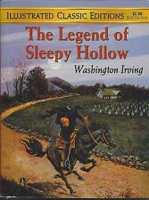 Illustrated Classic Editions The Legend of Sleepy Hollow by Washington Irving