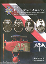 BLUE MAX AIRMEN - vol 4   German Airmen awarded the Pour le Merite new SB
