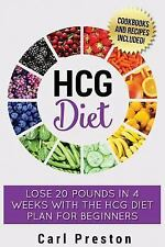 HCG Diet: HCG Diet Plan: HCG Diet Cookbook with 50 + HCG Diet Recipes and Videos