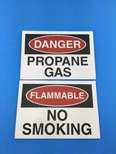 "NEW Set Of (1) DANGER Propane Gas & (1) Flammable No Smoking Sign 10"" x 7"""