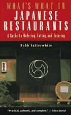 What's What in Japanese Restaurants: A Guide to Ordering