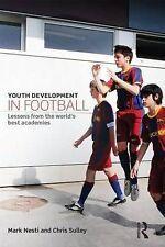 Youth Development in Football: Lessons from the world's best academies, Sulley,