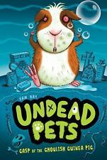 Gasp of the Ghoulish Guinea Pig #7 (Undead Pets)-ExLibrary