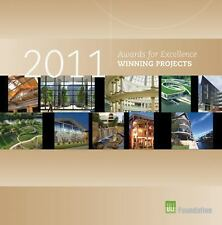Awards for Excellence: 2011 Winning Projects (ULI Award Winning Projects) Thoer