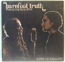 Life is Calling (Barefoot Truth, 2009) (cd5683)