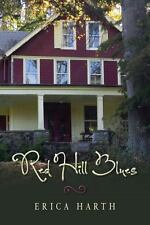 Red Hill Blues by Erica Harth (2014, Paperback)