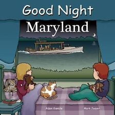 Good Night Maryland by Adam Gamble (2011, Board Book)
