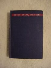 1941 HB Book, BLOOD, SWEAT, AND TEARS by WINSTON CHURCHILL; WWII HISTORY