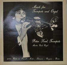 """MUSIK FÜR TROMPETE UND ORGEL - PETER HEND & MARTIN CARL   12""""  LP (N419)"""