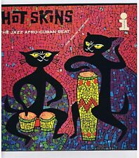 LP HOT SKINS THE JAZZ AFRO CUBAN BEAT(S.MANNE M.PACHECO R.GIL )
