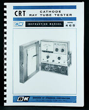 B&K 465 Cathode Ray Tube Tester Manual