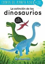 La Extincion de Los Dinosaurios by Blue Planet Productions S L (2016, Paperback)