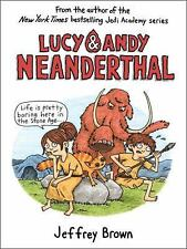 Lucy and Andy Neanderthal: Lucy and Andy Neanderthal by Jeffrey Brown (2016,...