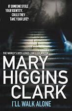 I'll Walk Alone, Mary Higgins Clark