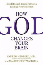 How God Changes Your Brain Hardcover Book with Dust Jacket