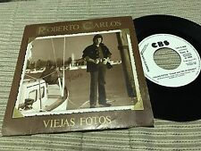 "ROBERTO CARLOS SUNG IN SPANISH 7"" SINGLE SPAIN WHITE LABEL 1 SIDED VIEJAS FOTOS"