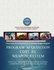 Fiscal Year 2014 Department of Defense Budget Request Program Acquisition...