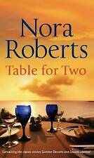 Table for Two: Summer Deserts/ Lessons Learned by Nora Roberts (Paperback, 2008)