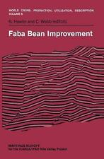 Faba Bean Improvement: Proceedings of the Faba Bean Conference held in Cairo, Eg