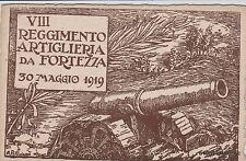 # MILITARI WWI - VIII REGG. ARTIGLIERIA DA FORTEZZA - 1919 - dis. Pellinaro