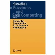 Knowledge Incorporation in Evolutionary Computation-ExLibrary