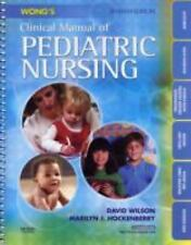 Wong's Clinical Manual of Pediatric Nursing (CLINICAL MANUAL OF PEDIATIC NURSING
