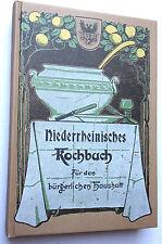 Niederrheinisches Kochbuch für den bürgerlichen Haushalt (Reprint)
