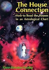 New, The House Connection: How to Read the Houses in an Astrological Chart, Kare