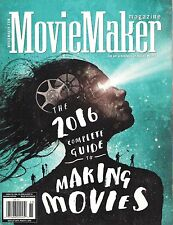 MOVIE MAKER The 2016 Complete Guide to MAKING MOVIES Art & Business of SEE PICS