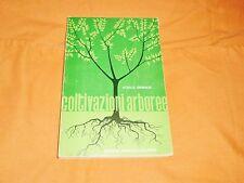 coltivazioni arboree ,achille grimaldi,edizioni agricole 1979 in 8°