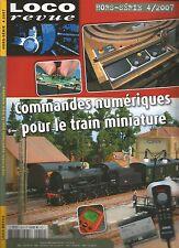 LOCO REVUE HS N°14 COMMANDES NUMERIQUES POUR LE TRAIN MINIATURE