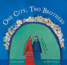 One City, Two Brothers by Chris Smith Barefoot Books (Hardback, 2007)