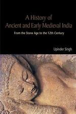 A History of Ancient and Early Medieval India: From the Stone Age to the 12th Ce