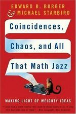 Coincidences, Chaos, and All That Math Jazz : Making Light of Weighty Ideas...