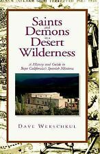 Saints and Demons in a Desert Wilderness: A History of Baja California's Spanish