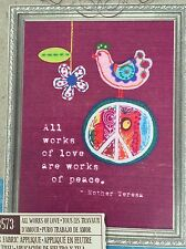 """Dimensions Handmade Embroidery Kit """"All Works of Love"""" Felt and Fabric Applique"""