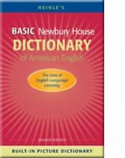 Heinle's Basic Newbury House Dictionary of American English with Built-In Pictur