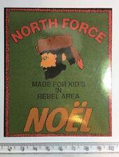 Autocollant Publicitaire NORTH FORCE Rebel area Noël  Année 70/80