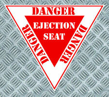 PANNEAU DANGER SIEGE EJECTABLE AVION 85mmX75mm AUTOCOLLANT STICKER (EA010)