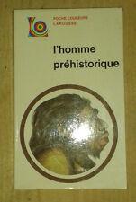 M. H. DAY. L'homme préhistorique. Poche Couleurs Larousse. 1970.