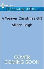 A Weaver Christmas Gift (Return to the Double C), Leigh, Allison, Good Condition