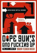 Dope Guns and F**king Up Your Video Deck, Vol. 1-3 (2004, DVD NEUF)