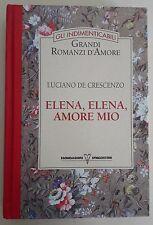LIBRO - LUCIANO DE CRESCENZO - ELENA, ELENA, AMORE MIO - MONDADORI 1993