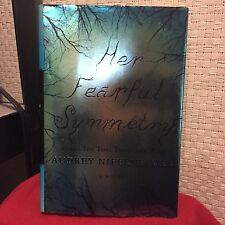Her Fearful Symmetry by Audrey Niffenegger HC DJ 1st/1st Free Shipping