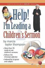 Help! I'm Leading a Children's Sermon, Vol. 2 (Smyth & Helwys Help! Books) by T