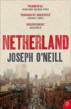 Netherland BRAND NEW BOOK by Joseph O'Neill (Paperback, 2009)